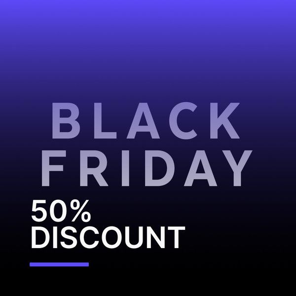 Black Friday 50% OFF on VIP